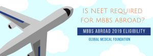 Is NEET required for MBBS in abroad?