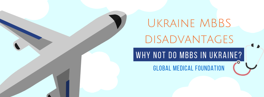 ukraine mbbs disadvantages