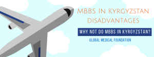 disadvantages of mbbs in kyrgyzstan