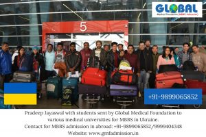 Students sent by Global Medical Foundation for MBBS in Ukraine in the following universities - Kiev Medical University, V.N.Karazin Kharkiv National Medical University, Vinnitsa National Medical University.