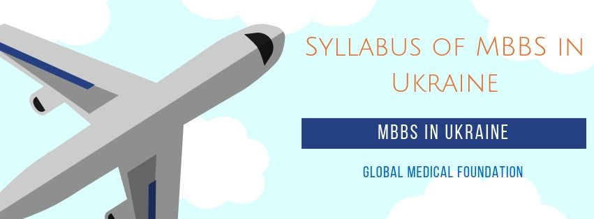 Syllabus of MBBS in Ukraine
