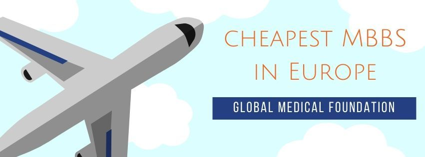 cheapest MBBS in Europe